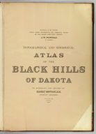 Title Page: Topographical and geological atlas of the Black Hills of Dakota.