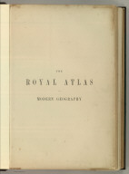 Half Title: Royal Atlas of Modern Geography.