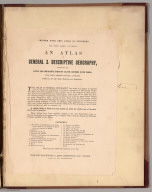 Advertisement: Uniform with this Atlas by the Same Author An Atlas of General & Descriptive Geography ....