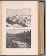View: Plate XXXVI. Tatoosh Range; Mount St. Helens. Small Lake near Indian Race Track.