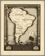 Areas of Indian Culture and Principal Tribes in South America.