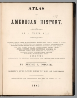 Title Page: Atlas of American history on a novel plan