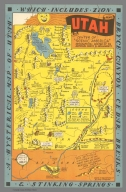 A Hysterical Map of Utah. which includes Zion. Bryce . Canyon. Cedar Breaks & Stinking