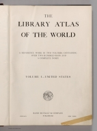 Title: Library Atlas Of The World. ... In Two Volumes, Containing Over Two Hundred Maps.