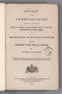 Title: Report Of The Commissioners Appointed To Inquire Into The Regulations Affecting The Sanitary Conditions Of The Army