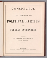 Title: Conspectus of The History of Political Parties and the Federal Government.