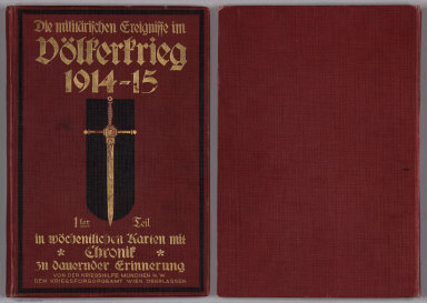 Covers and Title: Weekly Military Progress of World War I, First Volume, 1914-1915.