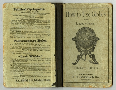 Covers: How to Use Globes in the School and Family. Thirteenth Edition.