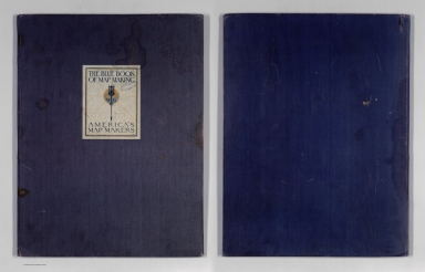 Covers/Title Page: The blue book of map making : America's map makers