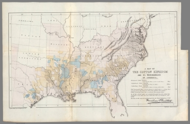 A Map of the Cotton Kingdom and Its Dependencies in America.